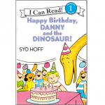 Happy Birthday ,Danny and the Dinosaur! (I Can Read,Level 1) 生日快乐,丹尼与恐龙!