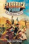 本书单中包括的绘本:Flashback Four #1: The Lincoln Project